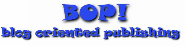 BOP: blog oriented publishing
